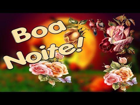 Boa Noite Deus Cuida De Voce Mensagem De Boa Noite Boa Noite
