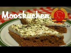 Mooskuchen - Essen in der DDR: Koch- und Backrezepte für ostdeutsche Gerichte | Erichs kulinarisches Erbe