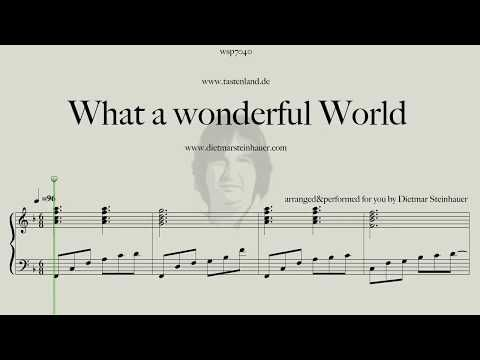 Print And Download What A Wonderful World Sheet Music By Dietmar Steinhauer Arranged For Piano Instrum In 2020 Sheet Music What A Wonderful World Wonders Of The World