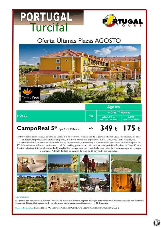 Portugal Continental agosto  Hotel Campo Real 5* Spa  Resort (7N) desde 349 € - http://zocotours.com/portugal-continental-agosto-hotel-campo-real-5-spa-resort-7n-desde-349-e/