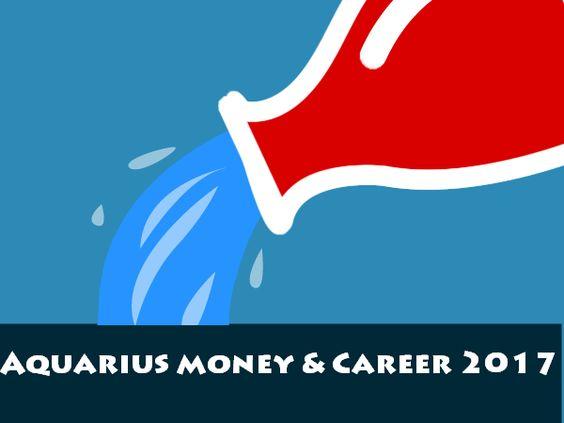 aquarius money and career 2017