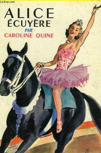 ALICE ECUYERE de QUINE CAROLINE