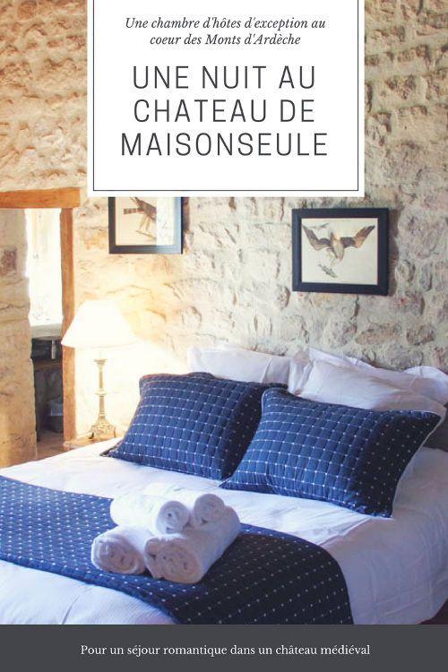 Une Nuit De Reve Au Chateau De Maisonseule Voyager En Photos Blog Voyage Nuit De Reve Nuit Romantique Voyage