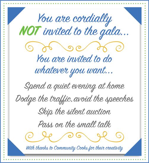 The art of the un-invitation to your fundraising gala!