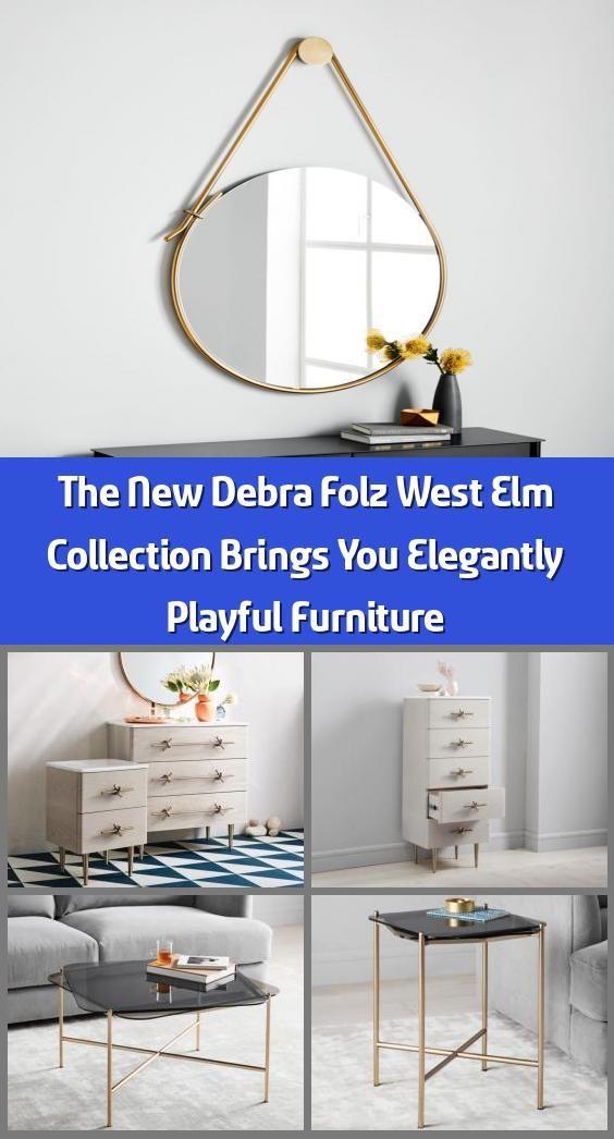 The New Debra Folz West Elm Collection Brings You Elegantly