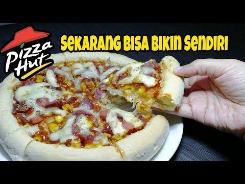 Ini Dia Resep Pizza Hut Ala Rumahan Yang Wajib Banget Dicoba Youtube Resep Makanan Dan Minuman Ide Makanan