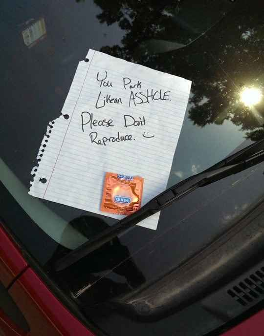 The Worst Urban Parking Jobs Bad Parking And Funny Things - 29 hilarious passive aggressive notes to bad parkers 4 killed me