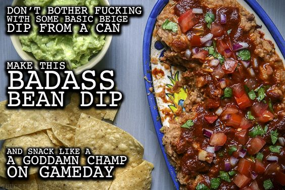 What's a party without a super bowl of bean dip? But don't buy some sorry ass pop-top dip at the store, that shit looks like some damn cat food. Stop wasting space at your snack bar with that beige bullshit and make this dope dip instead. Recipe available at Thugkitchen.com