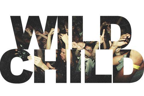 WiLd ChiLd