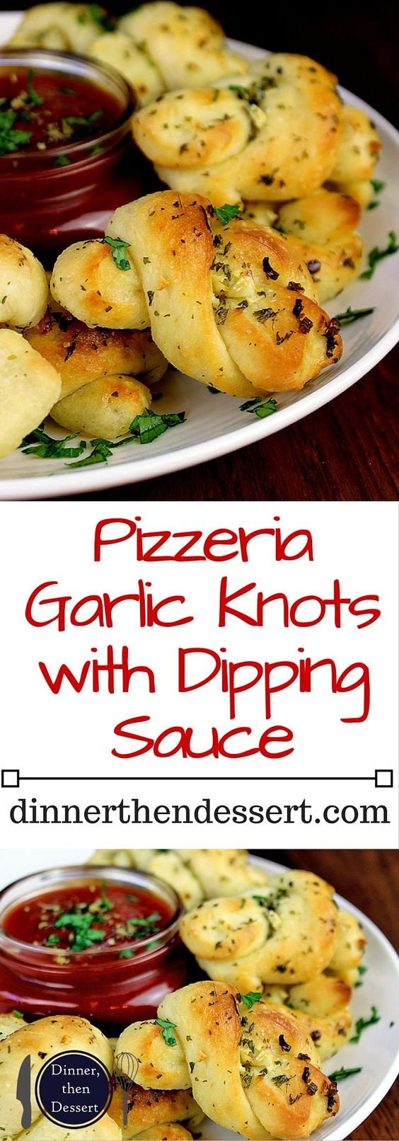 Homemade Pizzeria Garlic Knots with Dipping Sauce! Easy and addictive, so inexpensive to make you'll never order them again!