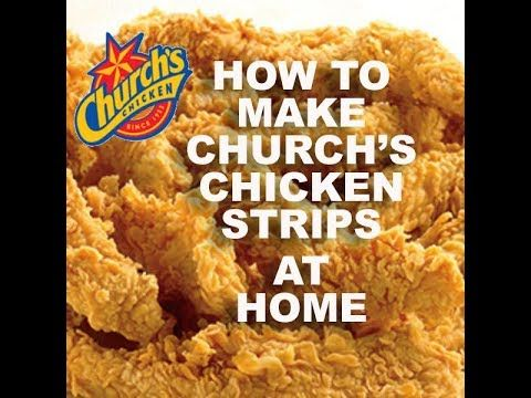 Make Churchs Chicken Tender Strips At Home Copy Cat Recipe Youtube Or Oven Bake At 400 For 45 Church S Fried Chicken Recipe Chicken Strip Recipes Chicken