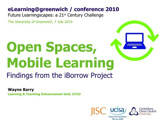 open-spaces-mobile-learning-findings-from-the-iborrow-project by Wayne Barry via Slideshare