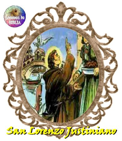 Leamos la BIBLIA: San Lorenzo Justiniano
