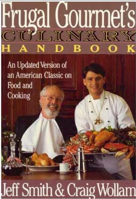 The Frugal Gourmet's Culinary Handbook