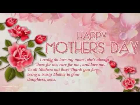 Adorable Video For Your Mama Happy Mothers Day 2019 Wishes Greetings E Card Pics Whatsapp Stat Mothers Day Wishes Images Mothers Day Quotes Mother Day Wishes