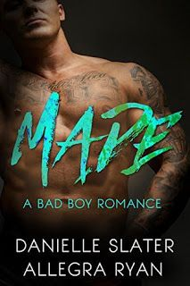 Redz World: Made: A Bad Boy Romance by Danielle Slater and All...