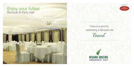 Nisarg Greens - Ambernath East 1, 1.5 & 2 BHK Eco-Residences Enjoy your fullest - Banquet & Party Hall http://www.nisarggroup.com/greens/ #realestate #residential #property #homes #residences #nature #greens #ecoluxury