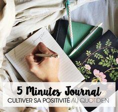 5 MINUTES JOURNAL, positivité, bonheur, journal de positivité, bien-être, développement personnel