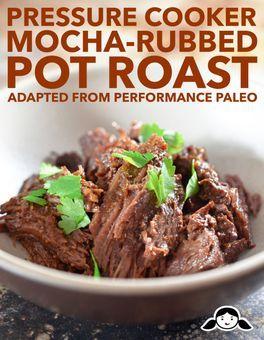 Pressure Cooker Mocha-Rubbed Pot Roast