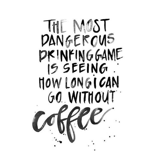 I feel like this week or two with my dad...is going to be a huge version of this game...and it's not gonna be fun...I need my coffee...4 cups...: