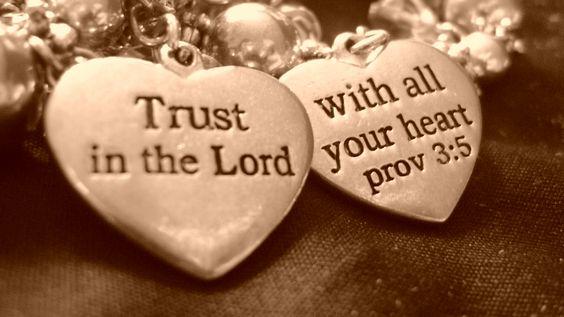 Cree en el Señor con todo tu corazón. Proverbios 3:5, por Laura Castro
