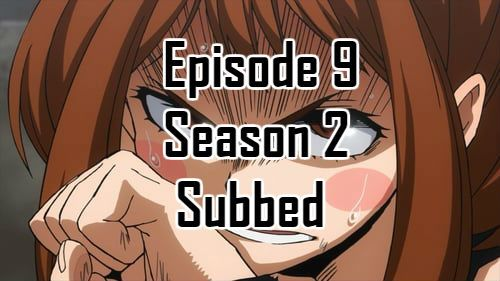 My Hero Academia Season 2 Episode 9 English Subbed With Images