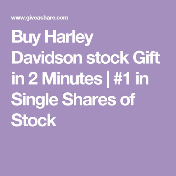 Buy Harley Davidson stock Gift in 2 Minutes | #1 in Single Shares of Stock
