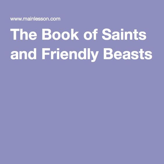 St. Cuthbert stories in The Book of Saints and Friendly Beasts - recommended by Carrie Dendtler of The Parenting Passageway blog. https://theparentingpassageway.com/2016/04/17/spiritual-studies-in-the-episcopalanglican-homeschool/