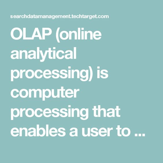 OLAP (online analytical processing) is computer processing that ...