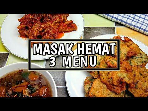 Menu Masakan Hemat Sehari Hari Resep Masakan Rumahan Murah Meriah Part 6 Youtube Resep Masakan Resep Masakan