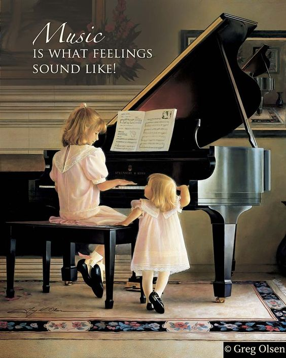 Music is what feelings sound like especially when the granddaughters are playing!
