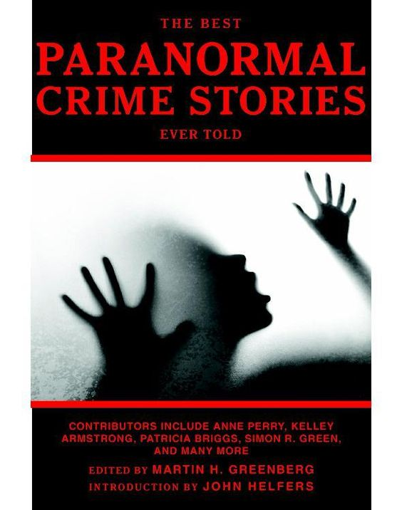 The Best Paranormal Crime Stori - Martin H. Greenberg