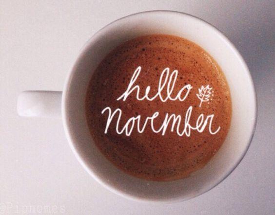 Hello November.: