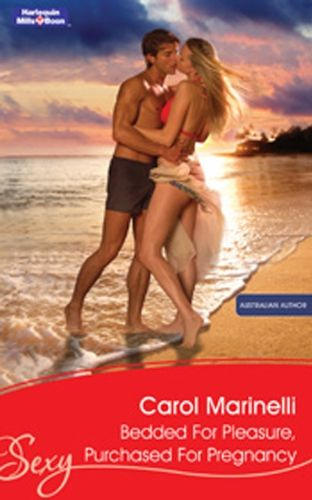 Mills & Boon : Bedded For Pleasure, Purchased For Pregnancy eBook: Carol Marinelli: Amazon.com.au: Kindle Store