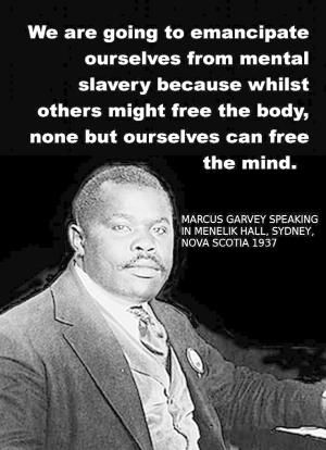 Marcus Garvey.. Great and wise man!!!