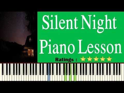 Silent Night Piano Tutorial Learn To Play Silent Night On Piano