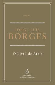 """""""O Livro de Areia"""", Jorge Luis Borges"""