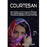 Courtesan (Kindle Edition)By D.A. Boulter