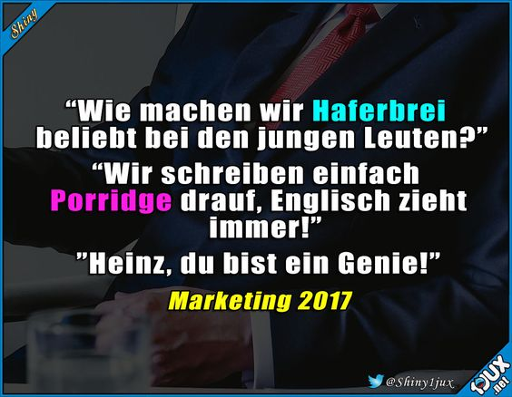 #Marketing #Porridge #sowahr #lustiges #Sprüche | Ha Ha | Pinterest