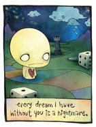 Pon and Zi: Every Dream I Have Without You Is a Nightmare.