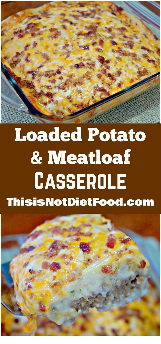 Loaded Potato Meatloaf Casserole Recipe Beef Recipes Easy Food Meatloaf Casserole