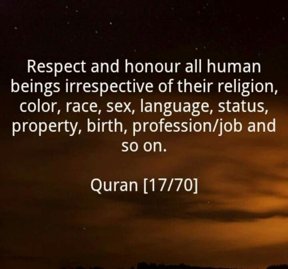 Quran Quotes About Women: #QUran Respect N Honor All Human Beings, Irrespective Of