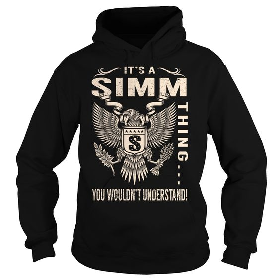 Its a SIMM Thing You Wouldnt Understand - Last Name, Surname T-Shirt