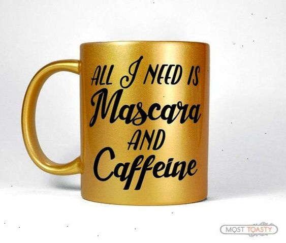 All I Need Is Mascara And Caffeine Girly Mug Unique Coffee Mug Coffee and Mascara Hairstylist Gift Gold Home Office Desk Accessories