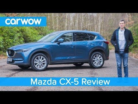 Mazda Cx 5 Suv 2019 In Depth Review Carwow Reviews Youtube