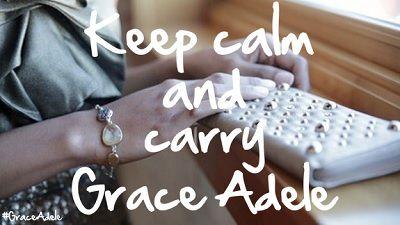 Keep calm and carry Grace Adele