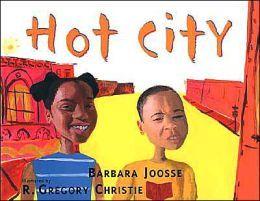 BARNES & NOBLE | Hot City by Barbara Joosse | Hardcover