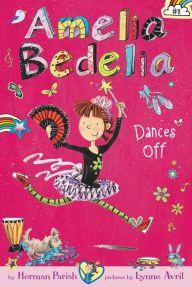 Amelia Bedelia Dances Off (Amelia Bedelia Chapter Book Series #8)