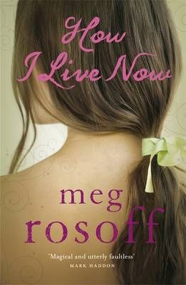 How I Live Now by Meg Rosoff #books #reading