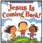 more information about Jesus Is Coming Back!